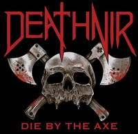 Deathnir Die By The Axe Front Cover